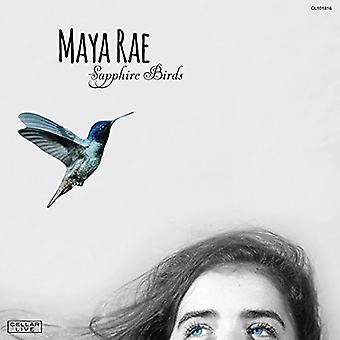 Maya Rae - importazione Sapphire uccelli [CD] USA