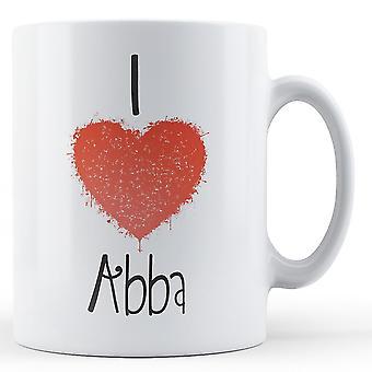 Decorative Writing I Love Abba Printed Mug