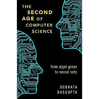 The Second Age of Computer Science - From Algol Genes to Neural Nets b