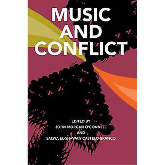 Música e conflito por John Morgan O'Connell - Salwa El-Shawan Castelo