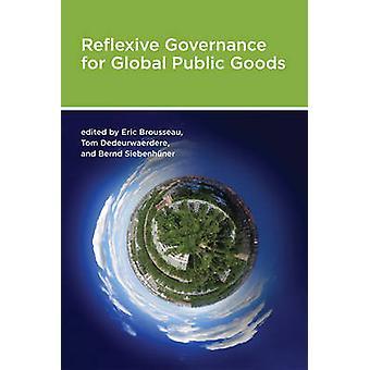 Reflexieve Governance voor mondiale publieke goederen door Eric Brousseau - Tom