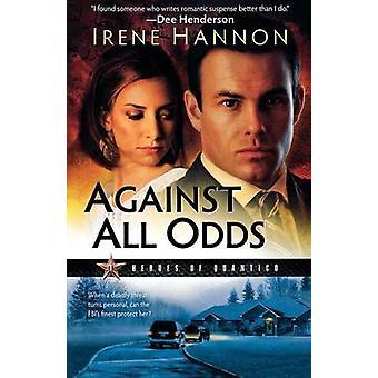 Mod alle Odds - en roman af Irene Hannon - 9780800733100 bog