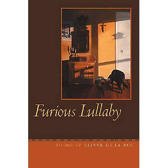 Rasande Lullaby av Oliver De la Paz - 9780809327744 bok