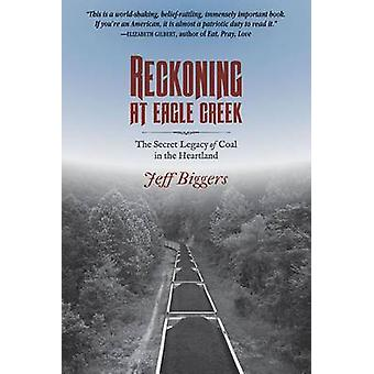 Reckoning på Eagle Creek - hemliga arvet av kol i hjärtat