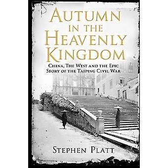 Hösten i det himmelska riket - Kina - väst och episk berättelse o