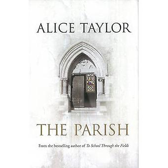 The Parish by Alice Taylor - 9780863223976 Book
