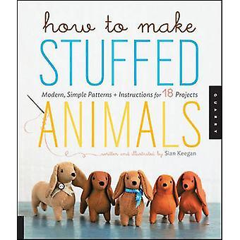 Comment faire des animaux en peluche - moderne - projets simples - patrons - un