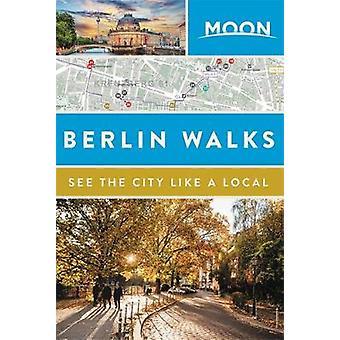 Moon Berlin Walks - 9781631215964 Book