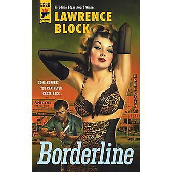 Grænsen af Lawrence Block - 9781781167779 bog