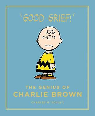 The Genius of Charlie Brown (Main) by Charles M. Schulz - 97817821130