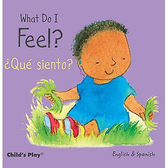 Che cosa sento? / ' Siento? (Edizione bilingue) di Annie Kubler -