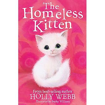 I senzatetto gattino da Holly Webb - Sophy Williams - Bo 9781847157836