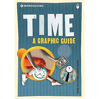 Introducing Time - A Graphic Guide by Craig Callender - Ralph Edney -