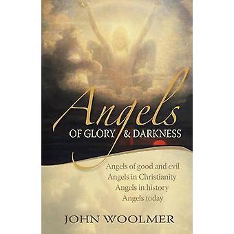 Angels of Glory en duisternis (1e editie) door John Woolmer - 9781