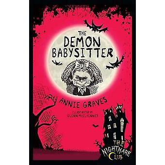The Demon Babysitter by Annie Graves - 9781908195807 Book