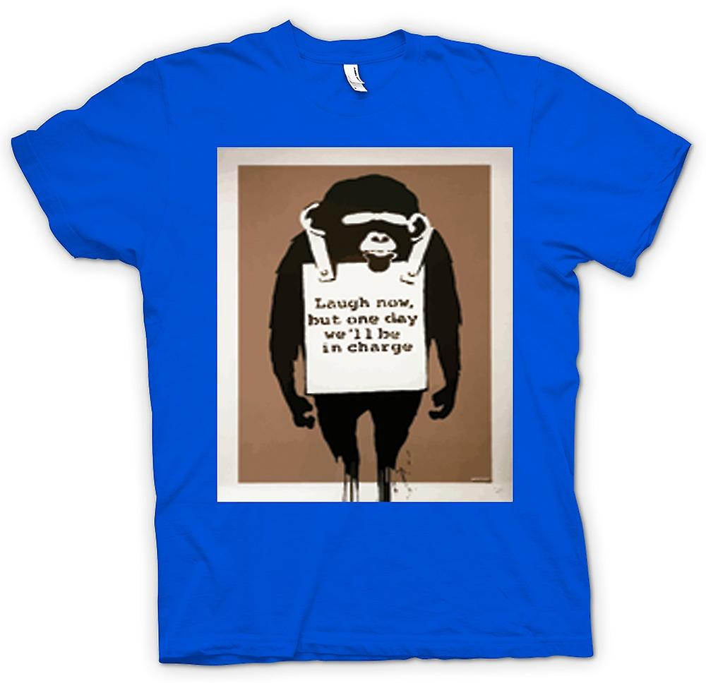 Mens T-shirt - Laugh Now But One Day We'll Be In Charge Banksy