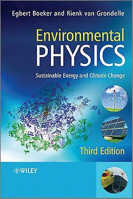 Environmental Physics 3e by Boeker