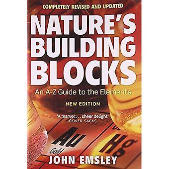 Bausteine der Natur: ein A-Z Führer zu den Elementen