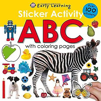 Sticker Activity: ABC [With Over 100 Stickers] (Early Learning)