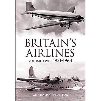 Líneas aéreas de Gran Bretaña: 1951-1964: v. 2: 1951-1964: 2: 1951 - 1964: 2