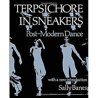 Terpsichore in Sneakers: Postmodern Dance (Wesleyan Paperback)