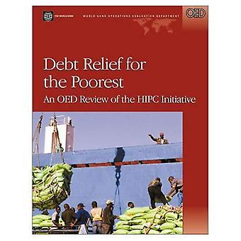 Debt Relief for the Poorest: An OED Review of the HIPC Initiative