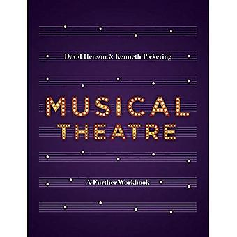 Musical Theatre: A Workbook�for Further Study