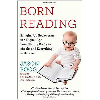 Geboren lezing: Bringing Up boekenwurmen in het digitale tijdperk--van prentenboeken tot eBooks en alles daartussenin