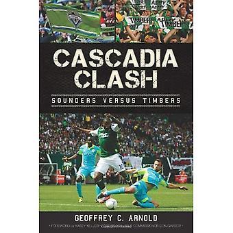 Cascadia Clash: Sounders Vs Timbers (Sports History)