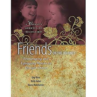 Friends on the Journey (Woman S Journey of Discipleship)