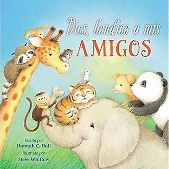 Dios, Bendice a MIS Amigos� [Board book]