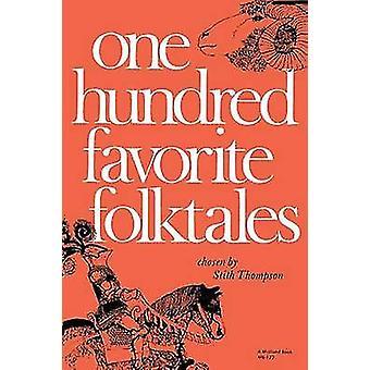 Une centaine de contes préférés par Thompson & Stith