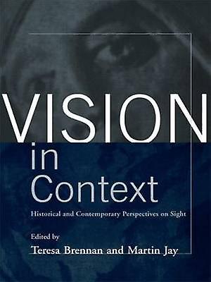 Vision in Context by Brennan & Teresa