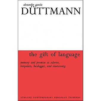 Gift of Language by Duttmann & Alexander Garcia
