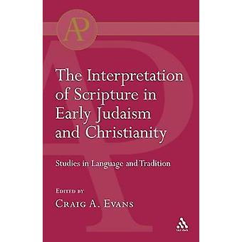 Fortolkning af Skriften i tidlig jødedom og kristendom studier i sprog og Tradition af Evans & Craig A.