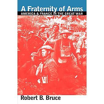 Una fraternidad de brazos por Bruce y Robert B.