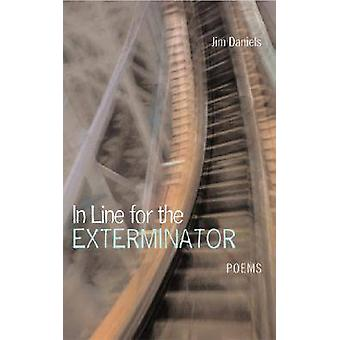 In Line for the Exterminator by Daniels & Jim