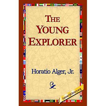 Den unga Utforskaren av Alger & Horatio & Jr.