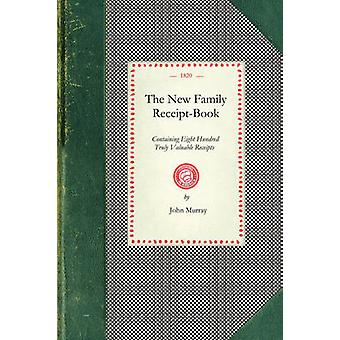 The New Family ReceiptBook by John Murray
