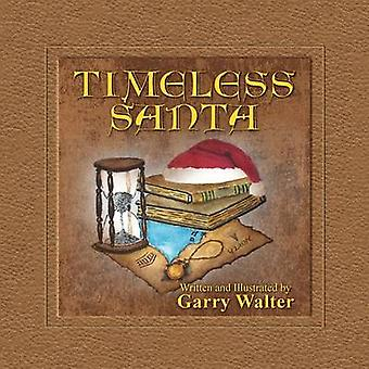 Timeless Santa by Walter & Garry