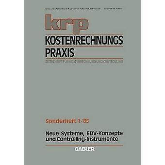Neue Systeme EdvKonzepte Und ControllingInstrumente by Mannel & Wolfgang