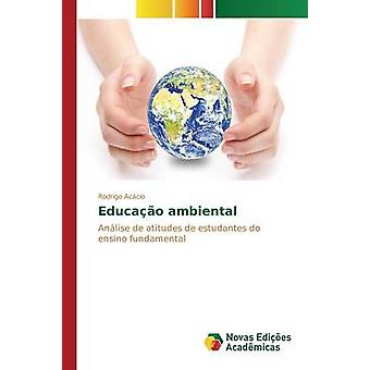 Educao Ambiental von Accio Rodrigo