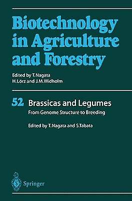 Brassicas and Legumes From Genome Structure to Breeding by Nagata & Toshiyuki
