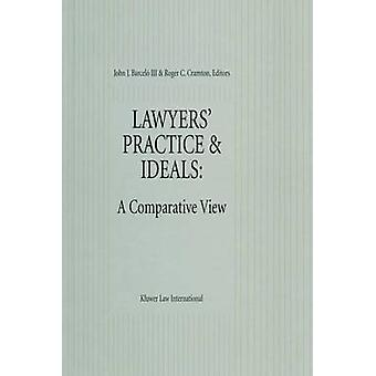 Lawyers Practice Ideals A Comparative View by Barcel