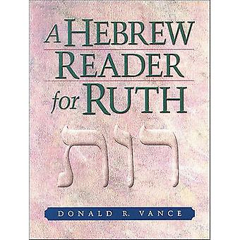 A Hebrew Reader for Ruth by Donald R Vance - 9780801047930 Book