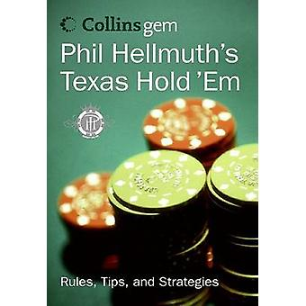 Phil Hellmuth's Texas Hold 'em by Phil Jr Hellmuth - 9780060834609 Bo