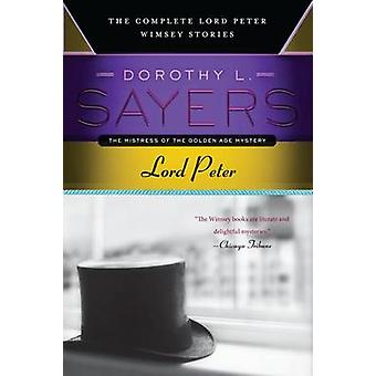 Lord Peter by Dorothy L Sayers - 9780062275486 Book