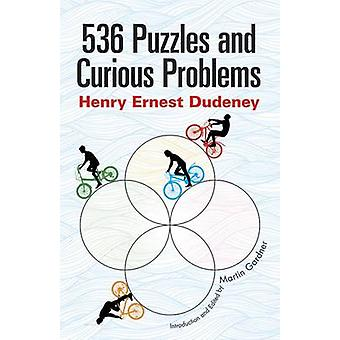 536 Puzzles and Curious Problems by Henry E. Dudeney - 9780486796864