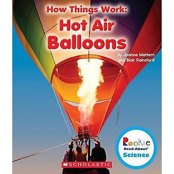 Hot Air Balloons by Joanne Mattern - 9780531214589 Book