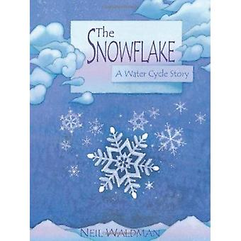 Snowflake  - A Water Cycle Story Book